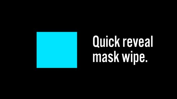 Motion Forward – Quick Wipe Text Reveal